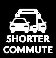 Shorter Commute